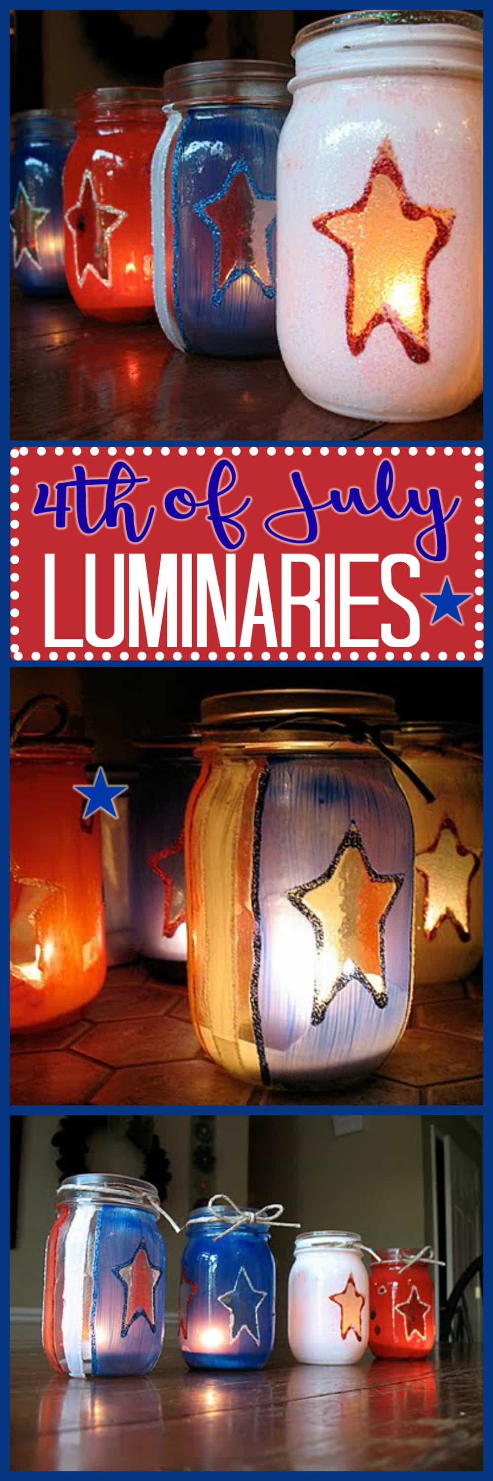 Make these fun luminaries for your 4th Of July BBQ! Also great for Memorial Day, or any time that you want to show your patriotic spirit.