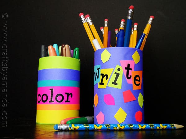 Back to School Pencil Holders Crafts by Amanda
