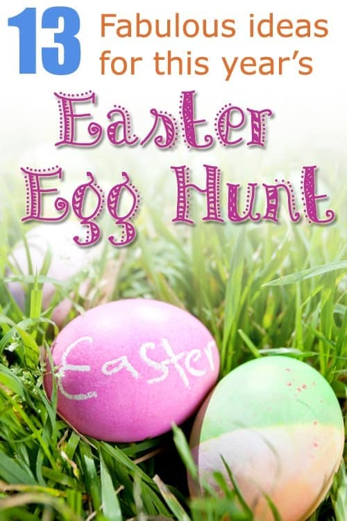 Easter Egg Hunts: 13 Fabulous Ideas