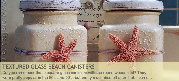 Textured Glass Beach Canisters
