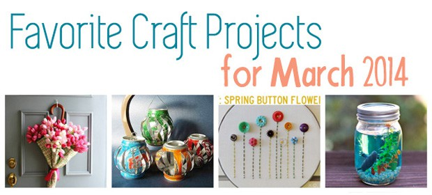 Great Craft Ideas – March 2014
