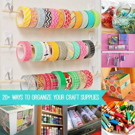 20+ Ways to Organize Your Craft Supplies - DIY Candy