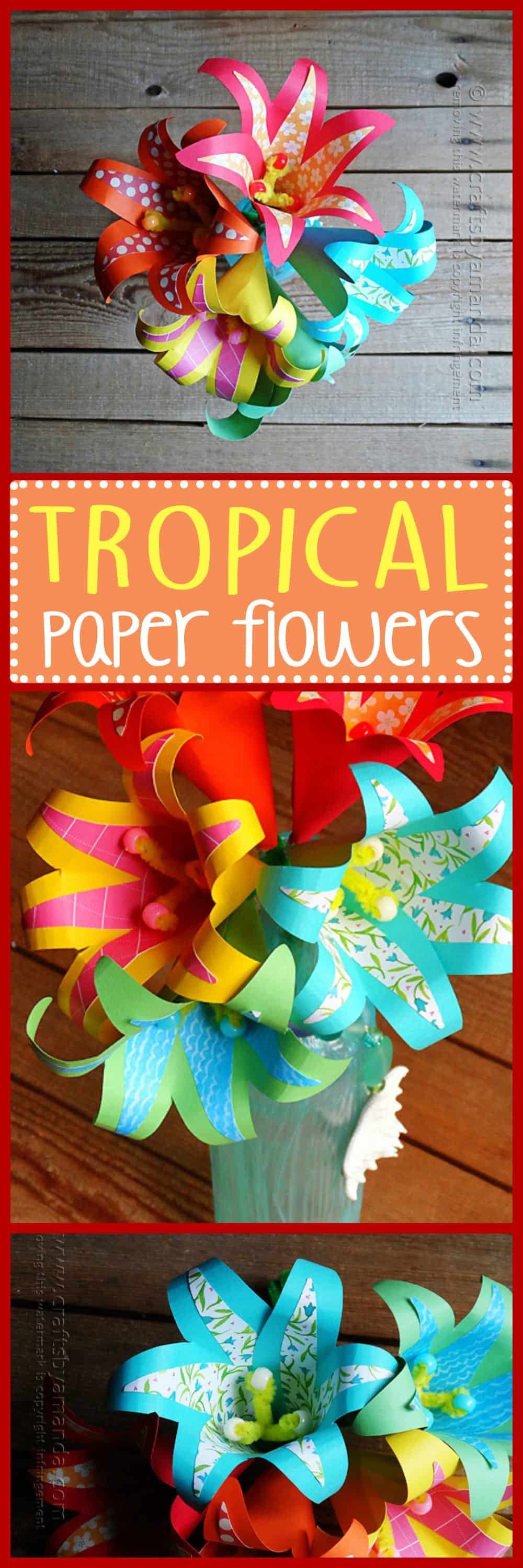 Tropical Paper Flowers Crafts By Amanda