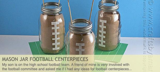 Mason Jar Football Centerpieces