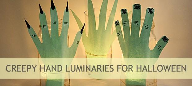 Creepy Hand Luminaries for Halloween