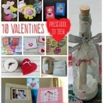 10 Valentines – from Preschool to Teen