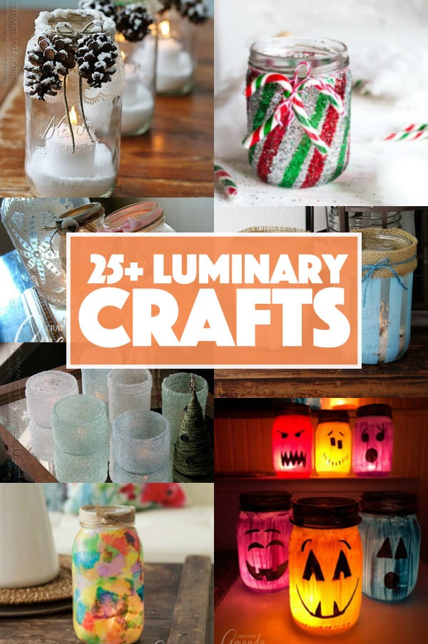 25+ Luminary Crafts