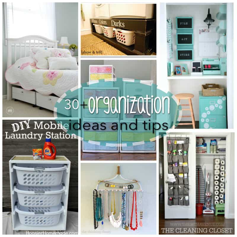 We've compiled 30 + organization ideas to help you feel more organized and accomplished throughout the day. Keep your home tidy with these awesome tips!