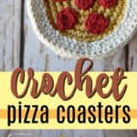 crochet pizza coasters pin image