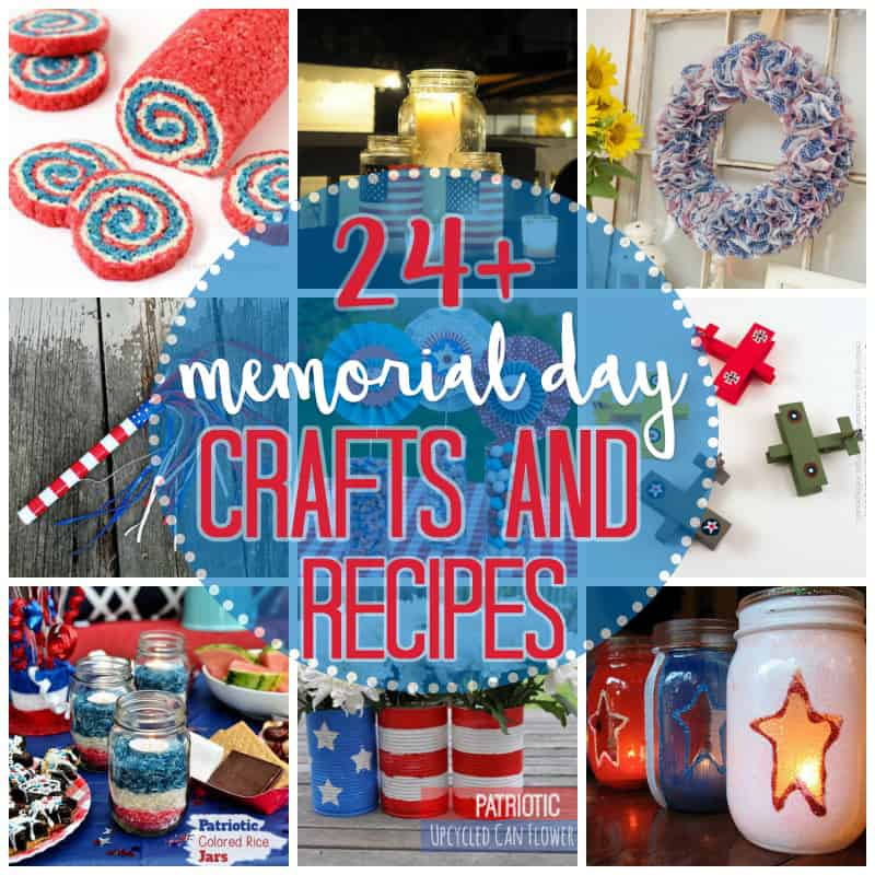 Memorial Day Crafts and Recipes Round Up
