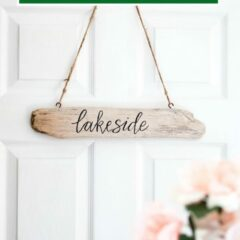 Learn how to make a DIY rustic driftwood sign for the lake house or cottage! A fun bedroom decor idea with a step-by-step tutorial.