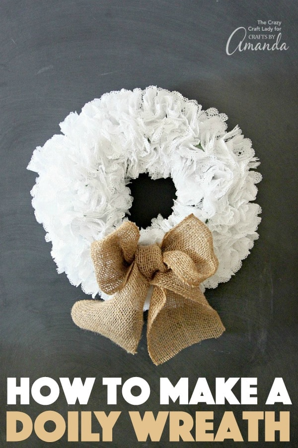 How to make a Doily Wreath