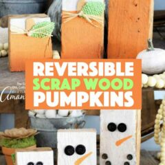These reversible scrap wood pumpkins are super easy to make. One side has adorable pumpkins for fall and the other side has cheery snowmen for winter time! #wood #reversible #snowman #pumpkincrafts #snowmencrafts #adultcrafts #homedecor #falldecor #winterdecor