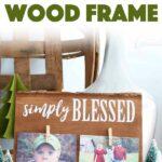 DIY Rustic Wood Frame