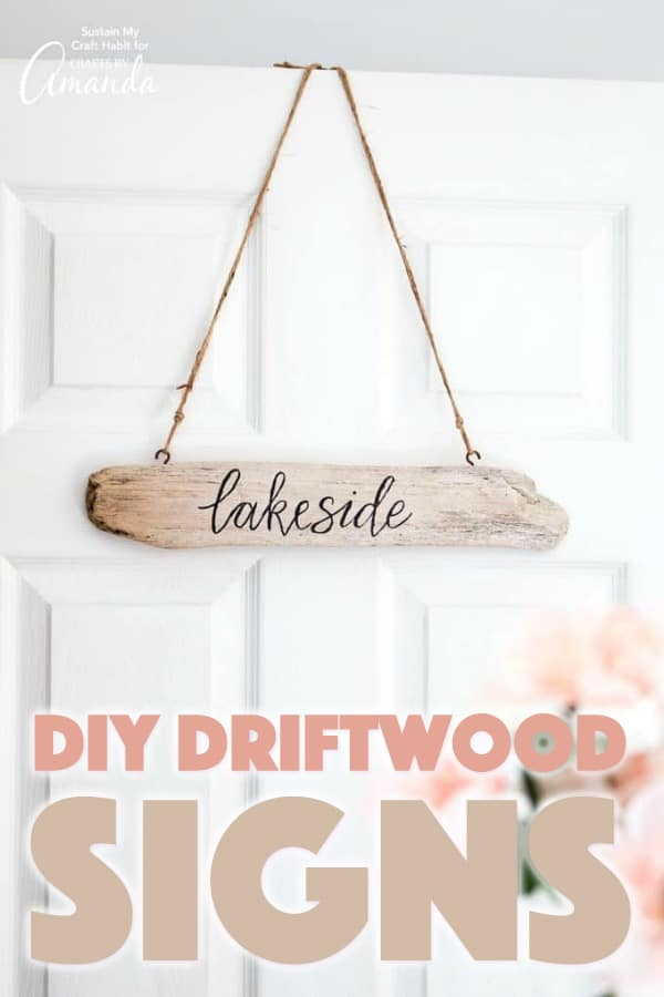 DIY Driftwood Signs