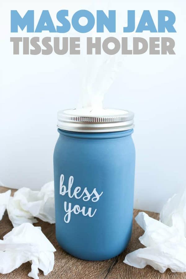 DIY Mason Jar Tissue Holder