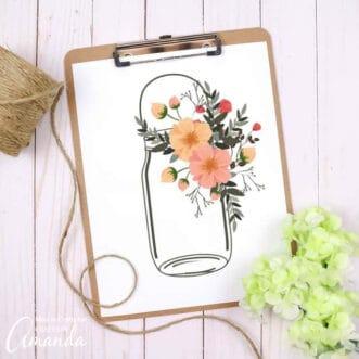 mason jar printable with flowers on clipboard