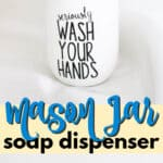 mason jar soap dispenser pin image
