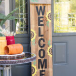Sunflower Welcome Sign on the porch